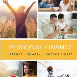 Solution Manual For Personal Finance 13th Edition By Kapoor