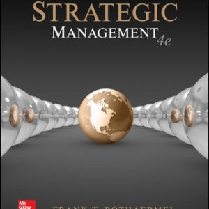 Solution Manual For Strategic Management 4th Edition By Rothaermel