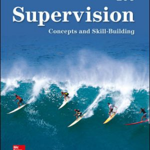 Solution Manual For Supervision: Concepts and Skill-Building 10th Edition By Certo