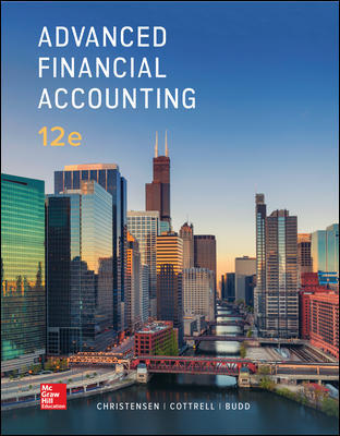 Solution Manual for Advanced Financial Accounting 12th Edition By Christensen