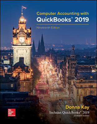 Solution Manual for Computer Accounting with QuickBooks 2019 19th Edition By Donna Kay