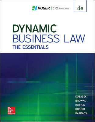 Solution Manual for Dynamic Business Law: The Essentials 4th Edition By Kubasek