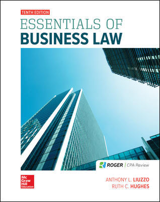 Solution Manual for Essentials of Business Law 10th Edition By Liuzzo