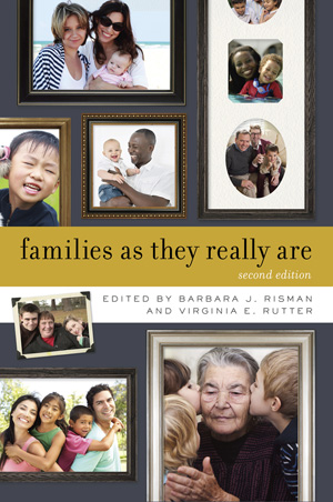 Solution Manual for Families as They Really Are 2nd Edition by Risman