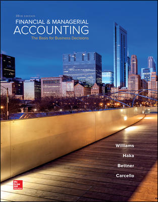 Solution Manual for Financial & Managerial Accounting 18th Edition By Williams