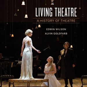Solution Manual for Living Theater: A History of Theater 7th Edition by Wilson
