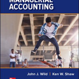 Solution Manual for Managerial Accounting 6th Edition By Wild