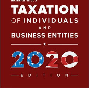 Solution Manual for McGraw-Hill's Taxation of Individuals and Business Entities 2020 Edition, 11th Edition By Spilker