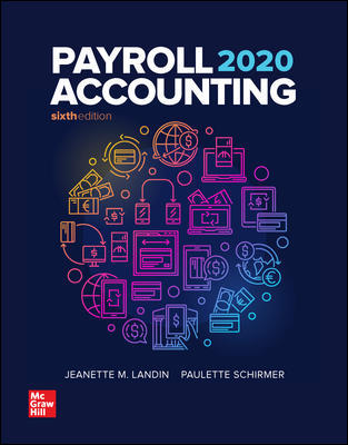 Solution Manual for Payroll Accounting 2020 6th Edition By Landin