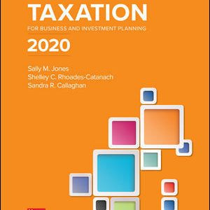 Solution Manual for Principles of Taxation for Business and Investment Planning 2020 Edition 23rd Edition By Jones
