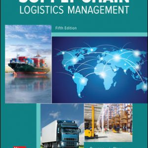 Solution Manual for Supply Chain Logistics Management 5th Edition By Bowersox