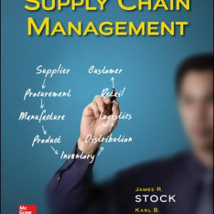 Solution Manual for Supply Chain Management 1st Edition By Stock