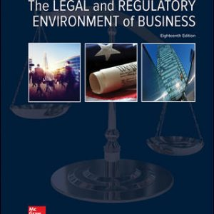 Solution Manual for The Legal and Regulatory Environment of Business 18th Edition By Pagnattaro