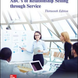 Test Bank For ABC's of Relationship Selling through Service 13th Edition By Futrell