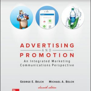 Test Bank For Advertising and Promotion: An Integrated Marketing Communications Perspective 11th Edition By Belch