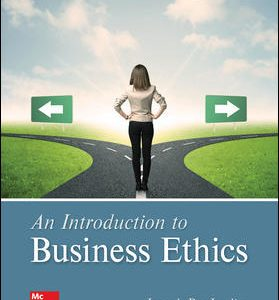 Test Bank For An Introduction to Business Ethics 6th Edition By DesJardins