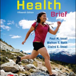 Test Bank For Connect Core Concepts in Health, BRIEF, Loose Leaf Edition 15th Edition By Insel