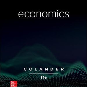 Test Bank for Economics 11th Edition By Colander