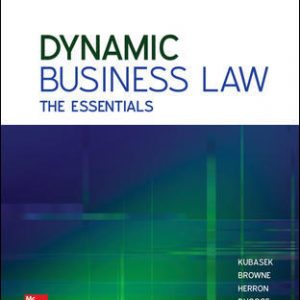 Test Bank for Dynamic Business Law: The Essentials 4th Edition By Kubasek
