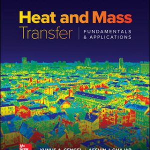 Test Bank For Heat and Mass Transfer: Fundamentals and Applications 6th Edition By Cengel