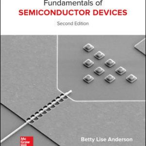 Test Bank for Fundamentals of Semiconductor Devices 2nd Edition By Anderson