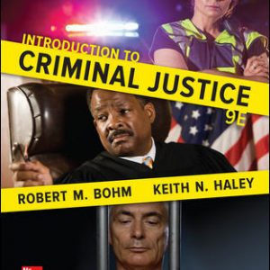 Test Bank For Introduction to Criminal Justice 9th Edition By Bohm