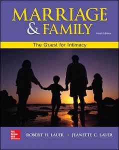 Test Bank For Marriage and Family: The Quest for Intimacy 9th Edition By Lauer