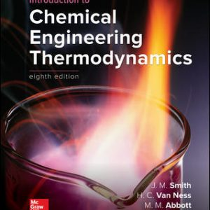 Test Bank For Introduction to Chemical Engineering Thermodynamics 8th Edition BySmith