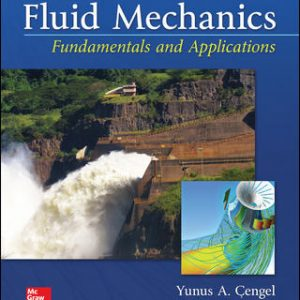 Test Bank For Fluid Mechanics: Fundamentals and Applications 4th Edition By Cengel