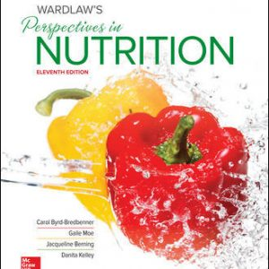 Test Bank For Wardlaw's Perspectives in Nutrition 11th Edition By Bredbenner