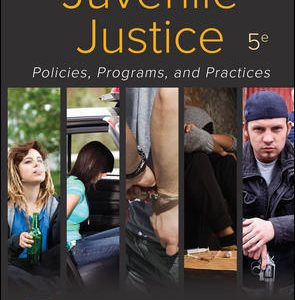 Test Bank For Juvenile Justice: Policies, Programs, and Practices 5th Edition By W Taylor