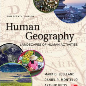 Test Bank For Human Geography 13th Edition By Bjelland