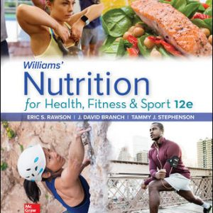Test Bank For Williams' Nutrition for Health, Fitness and Sport 12th Edition By Rawson