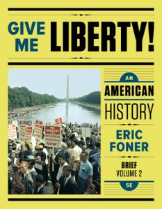 Test Bank for Give Me Liberty! An American History Seagull 5th Edition One-Volume by Foner