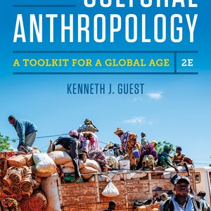 Test Bank for Essentials of Cultural Anthropology 2nd edition by Kenneth J. Guest ISBN 9780393656619