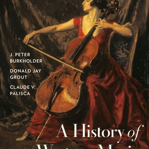 Test Bank for A History of Western Music 10th Edition by Burkholder