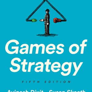 Solution Manual for Games of Strategy 5th Edition by Avinash K Dixit