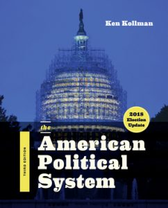 Solution-Manual-for-The-American-Political-System-3rd-Edition-2018-Election-Update-by-Ken-Kollman-ISBN-9780393675306-242x300