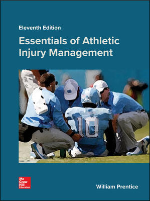 Test Bank For Essentials of Athletic Injury Management 11th Edition By Prentice