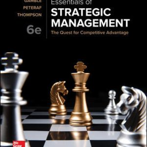 Test Bank For Essentials of Strategic Management: The Quest for Competitive Advantage 6th Edition By Gamble