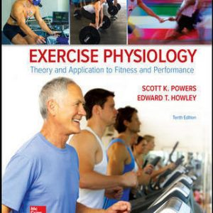 Test Bank For Exercise Physiology: Theory and Application to Fitness and Performance 10th Edition By Powers