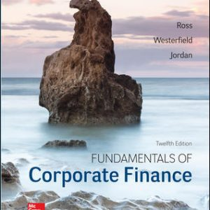 Test Bank For Fundamentals of Corporate Finance 12th Edition By Ross