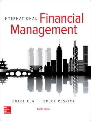 Test Bank For International Financial Management 8th Edition By Eun