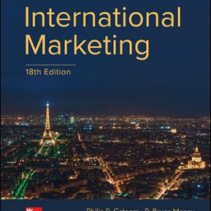 Test Bank For International Marketing 18th Edition By Cateora