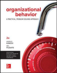 Test Bank For Loose Leaf for Organizational Behavior: A Practical, Problem-Solving Approach 2nd Edition By Kinicki