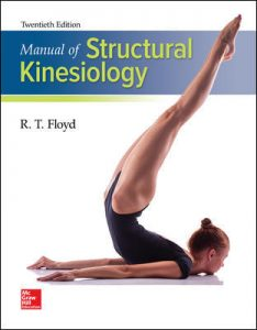 Test Bank For Manual of Structural Kinesiology 20th Edition By Floyd
