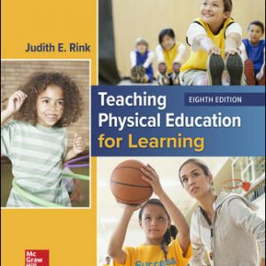 Test Bank For Teaching Physical Education for Learning 8th Edition By Rink