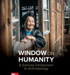 Test Bank For Window on Humanity: A Concise Introduction to General Anthropology 9th Edition By Kottak