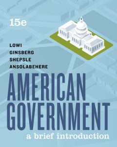 Test Bank for American Government: A Brief Introduction 15th Edition by Lowi