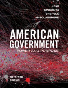 Test Bank for American Government: Power and Purpose 15th Edition by Lowi
